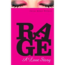 Rage: A Love Story