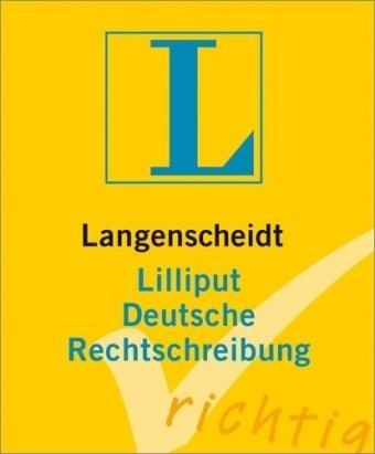 Langenscheidt Lilliput Deutsche Rechtschreibung