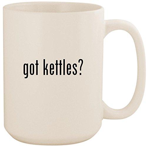 got kettles? - White 15oz Ceramic Coffee Mug Cup