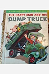 The Happy Man And His Dump Trick (Little Golden Book, 77) Hardcover