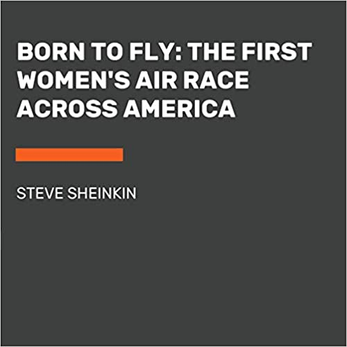 Descargar Elitetorrent Born To Fly: The First Women's Air Race Across America Donde Epub