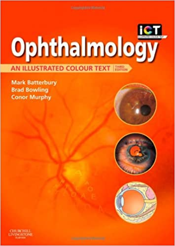 Ophthalmology: An Illustrated Colour Text, 3e