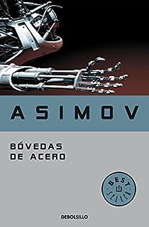 Bóvedas de acero par Isaac Asimov