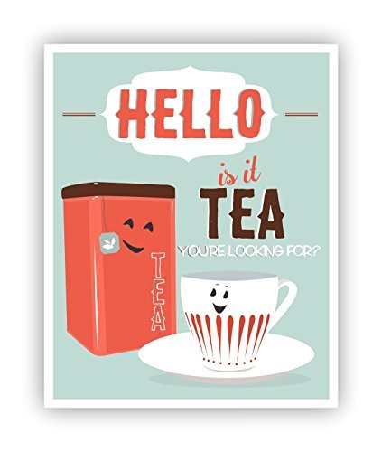 Hello, Is It Tea You're Looking For, Tea Poster, Tea Cup Art, Tea Pun, Food Pun, 11 x 14 Poster (11 X 14 Ginger)