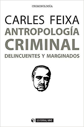 Delincuentes y marginados Manuales: Amazon.es: Carles Feixa: Libros