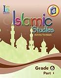 ICO Islamic Studies Workbook: Grade 6, Part 1
