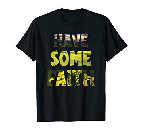 Fun faith as a grain of mustard seed Matthew 17:20 T-Shirt