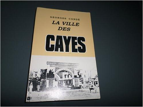 Amazon.com: La Ville Des Cayes: Georges Conde: Books