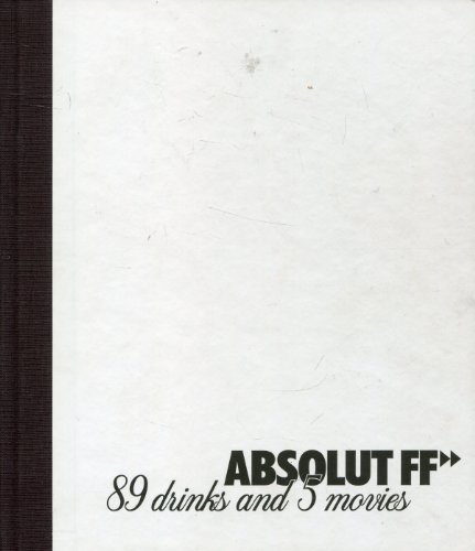 Absolut FF: 89 Drinks and 5 -