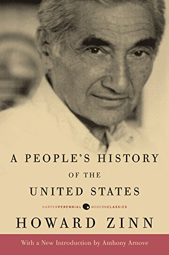 A People's History of the United States (Harper Perennial Modern Classics)
