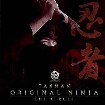 Original Ninja / The Circle by Taxman on Amazon Music ...