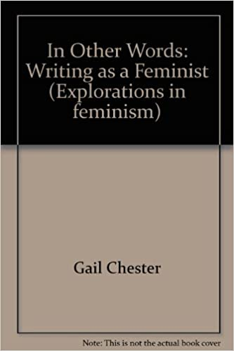 Book In Other Words: Writing as a Feminist (Explorations in feminism)