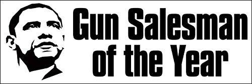 Anti-Obama - Gun Salesman of the Year Bumper Sticker