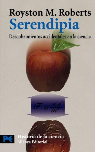 Descargar Libro Serendipia: Descubrimientos Accidentales En La Ciencia Royston M. Roberts