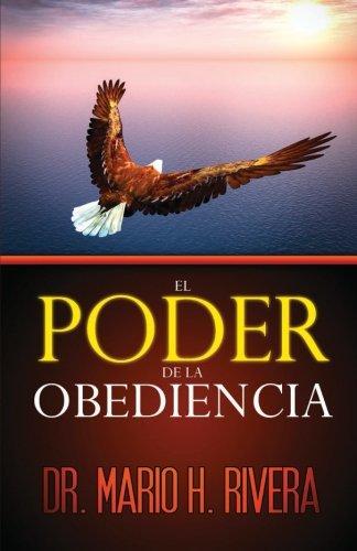 El Poder de la Obediencia (Spanish Edition)