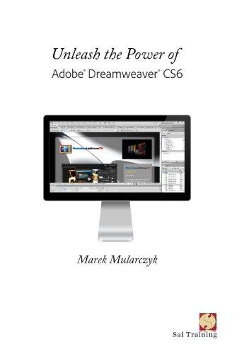 Unleash the Power of Adobe Dreamweaver CS6