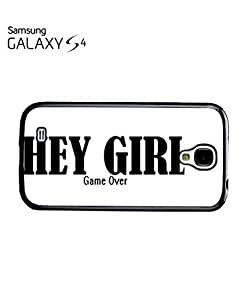 Hey Girl Game Over Mobile Cell Phone Case Samsung Galaxy S4 White