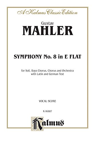 Symphony No. 8 in E-flat Major (Kalmus Edition) (German and English Edition) (Tapa Blanda)