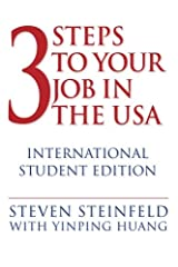 3 Steps to Your Job in the USA: International Student Edition Paperback