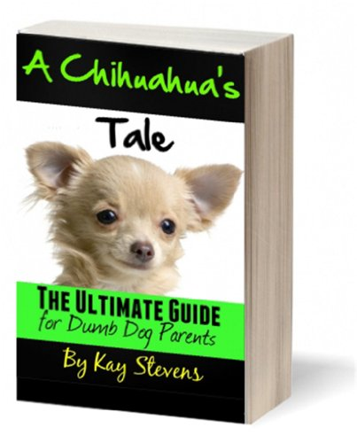 Chihuahuas Tale Ultimate Parents Information ebook product image