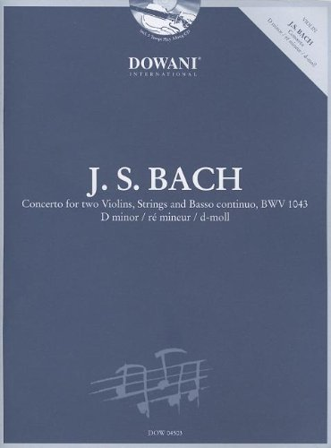 Bach: Concerto for Two Violins, Strings and Basso Continuo, BWV 1043 in D (Bach Concerto For Two Violins)
