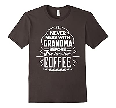 Funny T-Shirt For Grandma Who Loves Coffee. Great Gift.