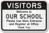 Visitors. Welcome to Our School. Please Use Main Entrance and Register at Office. Sign, 18'' x 12''