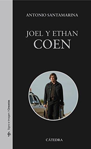 Descargar Libro Joel Y Ethan Coen Antonio Santamarina Alcón