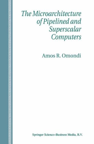 The Microarchitecture of Pipelined and Superscalar Computers