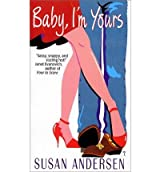 (BABY, I'M YOURS) BY ANDERSEN, SUSAN(AUTHOR)Paperback May-1998
