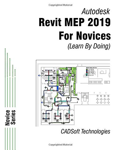 Revit MEP 2019 for Novices (Learn by Doing): CADSoft