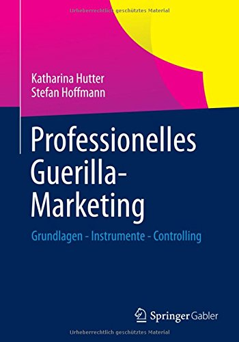 professionelles-guerilla-marketing-grundlagen-instrumente-controlling