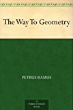 The Way To Geometry (English Edition)