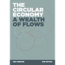 The Circular Economy: A Wealth of Flows: 2nd Edition