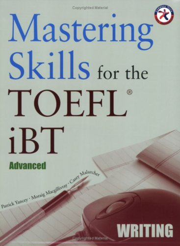 Mastering Skills for the TOEFL iBT, Advanced Writing (with Audio CD) by Compass Publishing