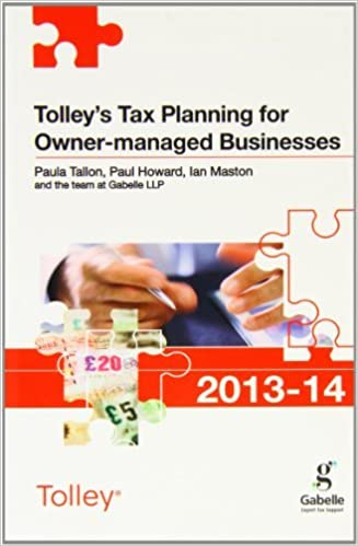 Book Tolley's Tax Planning for Owner-managed Businesses 2013-14 (Tolley's Tax Planning Series) by Paula Tallon (2013-09-26)