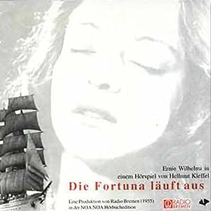 Die Fortuna läuft aus Hörbuch