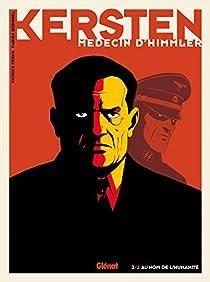 Kersten, médecin d'Himmler, tome 2 : Au nom de l'Humanité par Perna