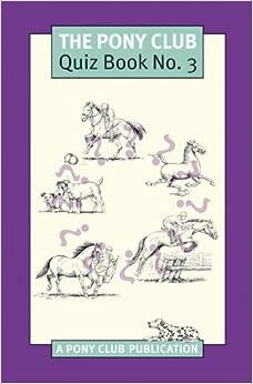 Book Pony Club Quiz Book 3