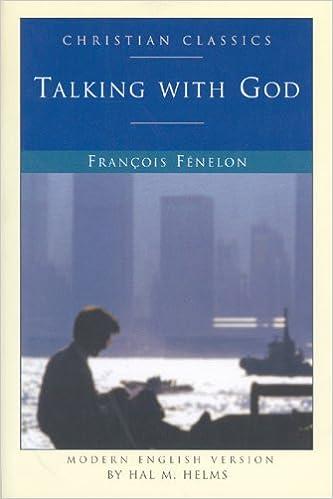 Book Fenelon: Talking with God (Christian Classics)