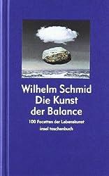 Die Kunst der Balance: 100 Facetten der Lebenskunst