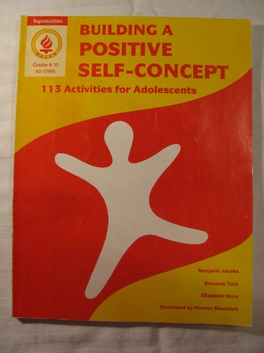 Building a Positive Self Concept : 113 Activities for Adolescents (Building A Positive Self Concept compare prices)