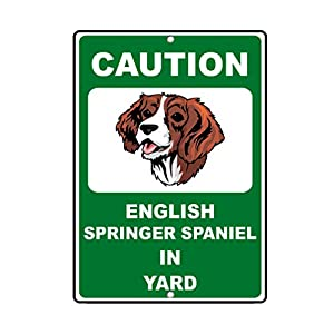 Aluminum Metal Sign Funny English Springer Spaniel Dog Caution Novelty Fun Informative Novelty Wall Art Vertical 8INx12IN 25