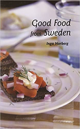 Good Food from Sweden (Hippocrene International Cookbook Series)