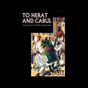 To Herat and Cabul Audiobook