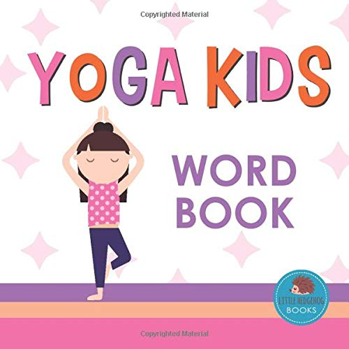 Yoga Kids Word Book: First Picture Book for Babies, Toddlers ...
