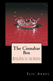 The Cinnabar Box (Guardians of the Earth) by [ARBEL, ILIL]