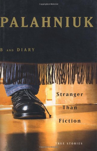 Stranger Than Fiction: True Stories