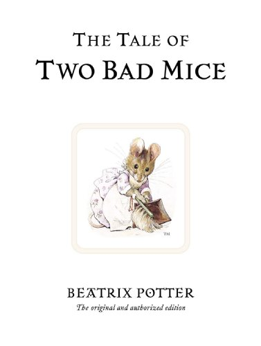 The Tale of Two Bad Mice (Peter Rabbit)