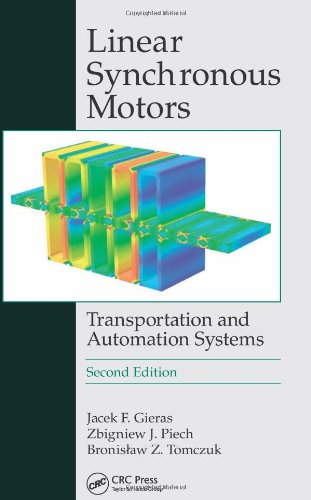 Linear Synchronous Motors: Transportation and Automation Systems, Second Edition (Electric Power Engineering Series)